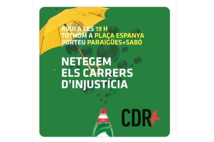 Los CDR convocan hoy en la plaza de España: 'Llevar paraguas y jabón