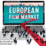 Cine español en el European Film Market de la Berlinale 2021